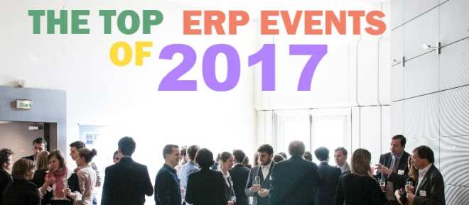 "5 ""Can't Miss"" ERP Events for 2017"