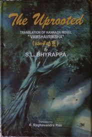 Uprooted_Vamsha_Vriksha_S_L_Byrappa_authors_Kannada_Writers_Indian_Karnataka_Books_Translations