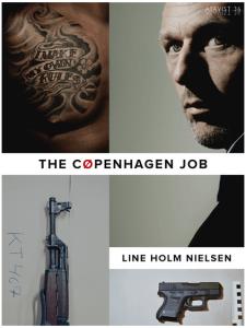 Atavist_Copenhagen_Job_Tattoo_Guns_Steal_Money_Theft_Thief_Denmark_Gold_Waste