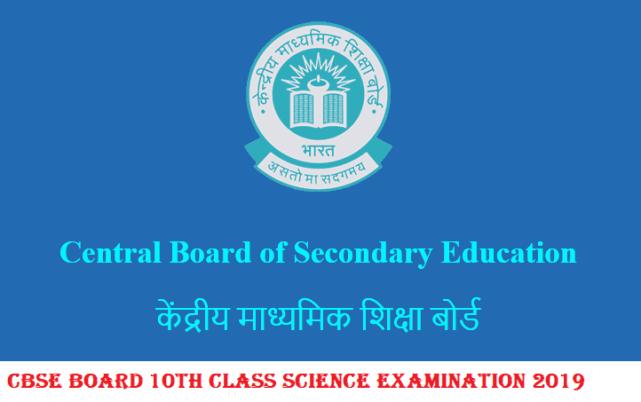 CBSE Board 10th Class Science Examination 2020