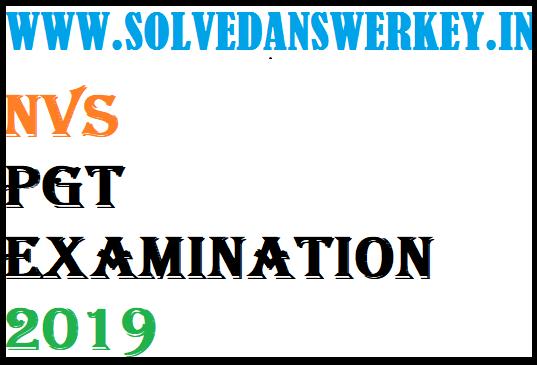 NVS PGT Examination 2019