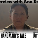 The Handmaid's Tale 308 – Unfit + EXCLUSIVE Ann Dowd Interview!