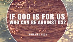 romans-8-31-if-god-is-for-us-who-can-be-against-us_thumb
