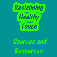 Reclaiming-Healthy-Touch Sources and Resources