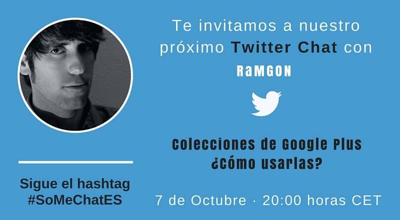 Colecciones de Google Plus - Twitter chat RaMGoN
