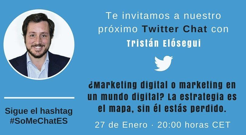 Marketing en un mundo digital Twitter chat Tristán Elósegui