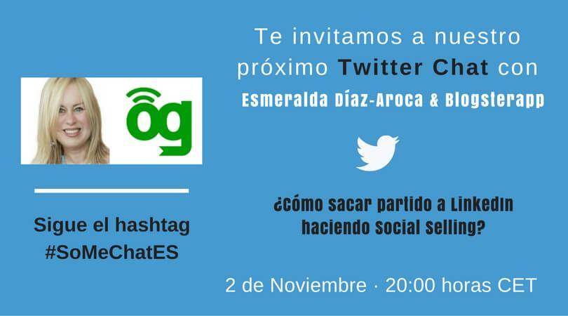 Cómo hacer Social Selling Twitter chat Esmeralda Blogsterapp