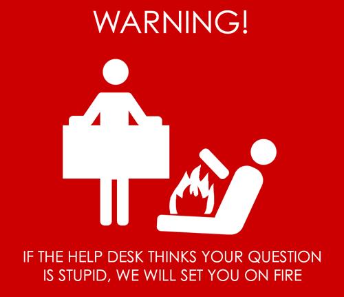 Help Desk Warning