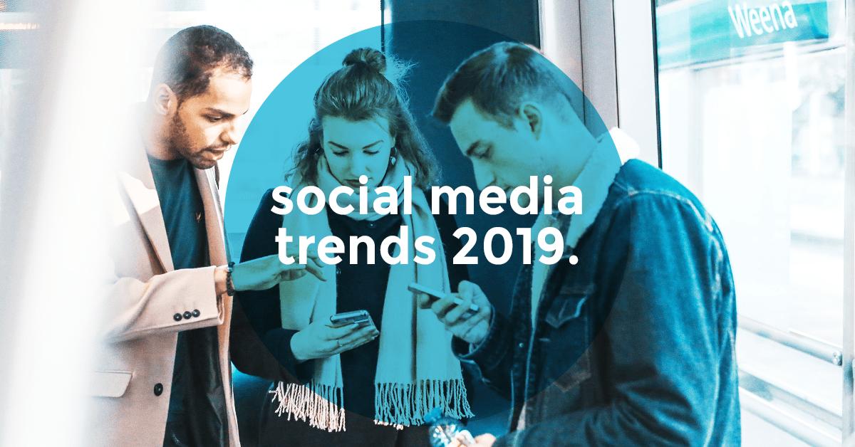 Somention - Social Media Trends 2019