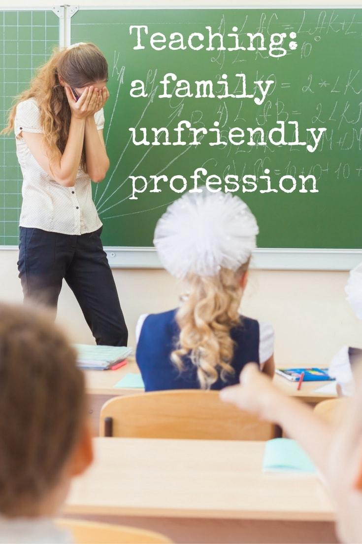 Teaching: a family unfriendly profession