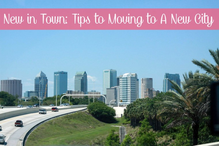 New in Town: Tips to Moving to a New City - Some Shananagins