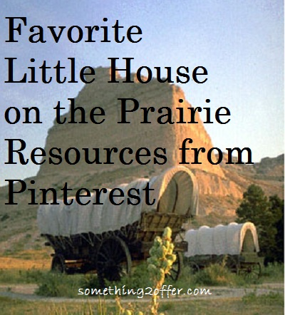 Favorite Little House on the Prairie Resources