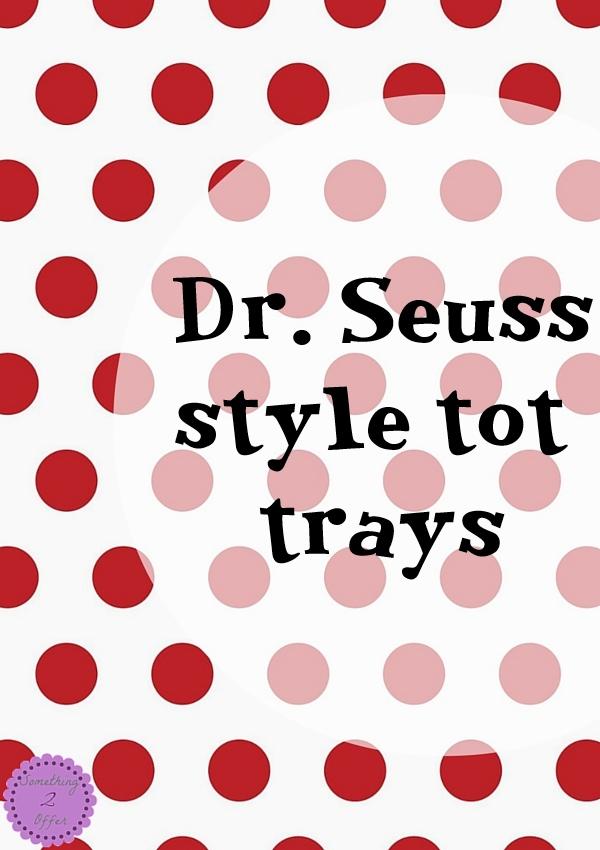 Dr. Seuss- Something 2 Offer