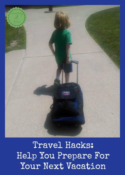 Travel hacks prepare for vacation
