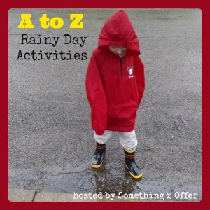 A to Z Rainy Day Activities blog hop