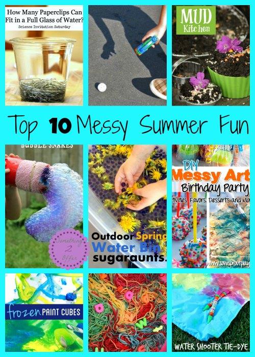 top 10 messy Summer fun