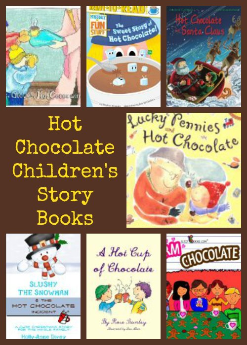 Hot Chocolate Children's Story Books
