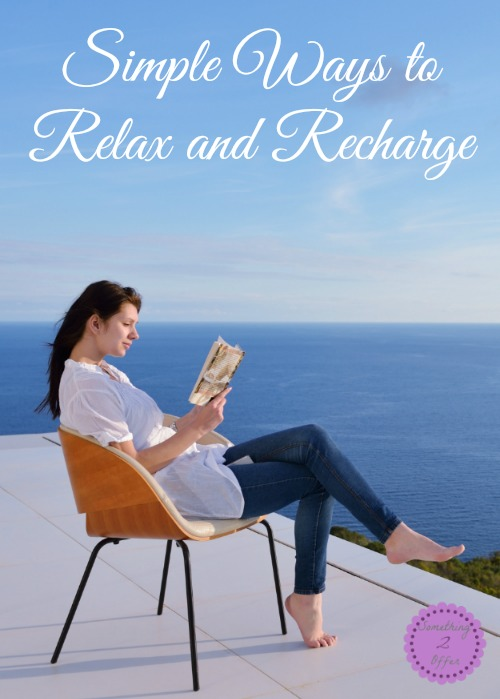 Simple Ways to Relax and Recharge