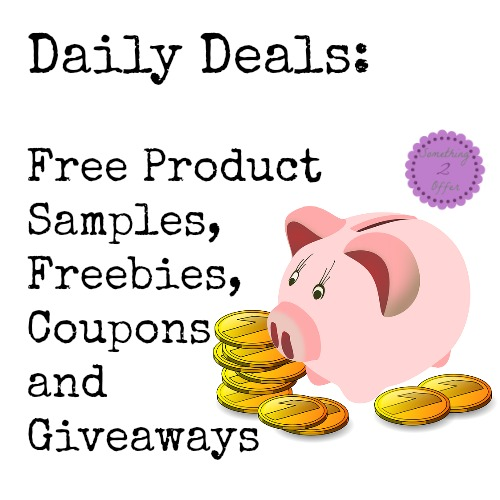 Daily Deals: Free Product Samples, Freebies, Coupons and Giveaways