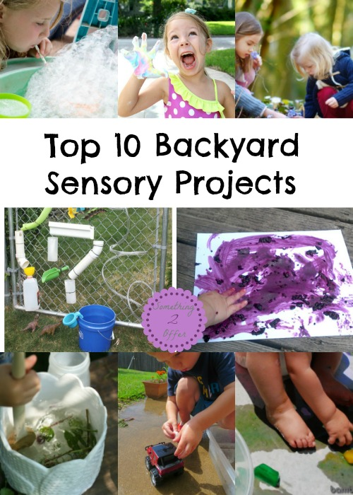 Top 10 Backyard Sensory Projects