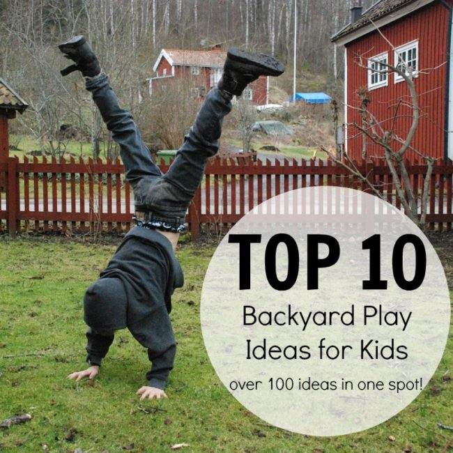 op 10 backyard play ideas
