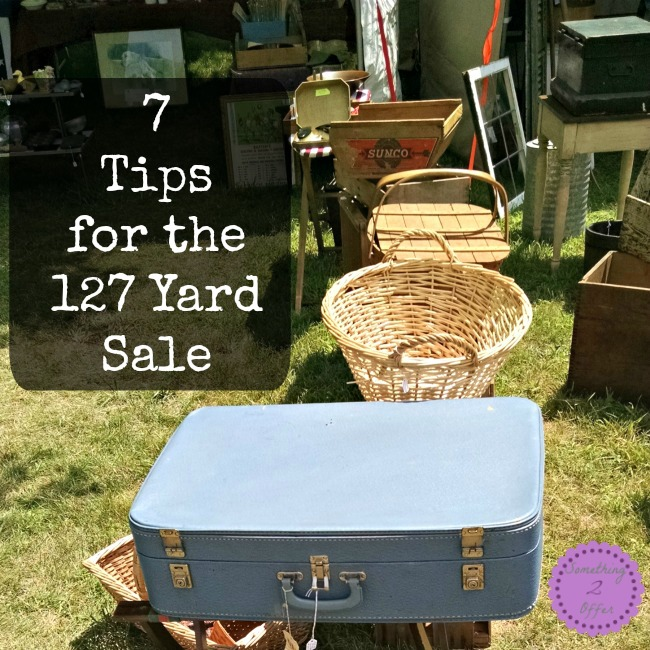 7 Tips for the 127 Yard Sale