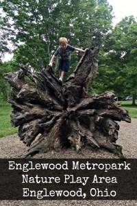 Englewood Metropark Nature Play Area Englewood, Ohio