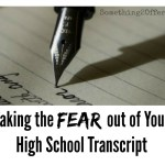 Tips for taking the Fear out of High School Transcripts