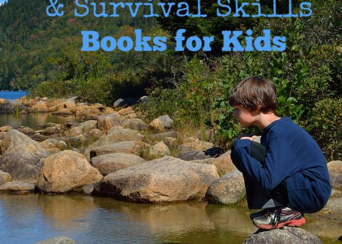 Outdoor Skills and Survival Skills Books for Kids