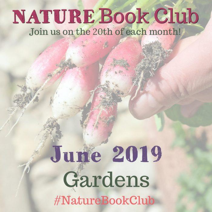 JUNE 2019 Gardens Nature Book Club IG 2019
