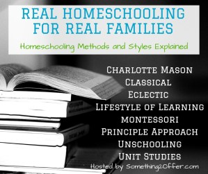 Real Homeschooling for Real Families Blog Series
