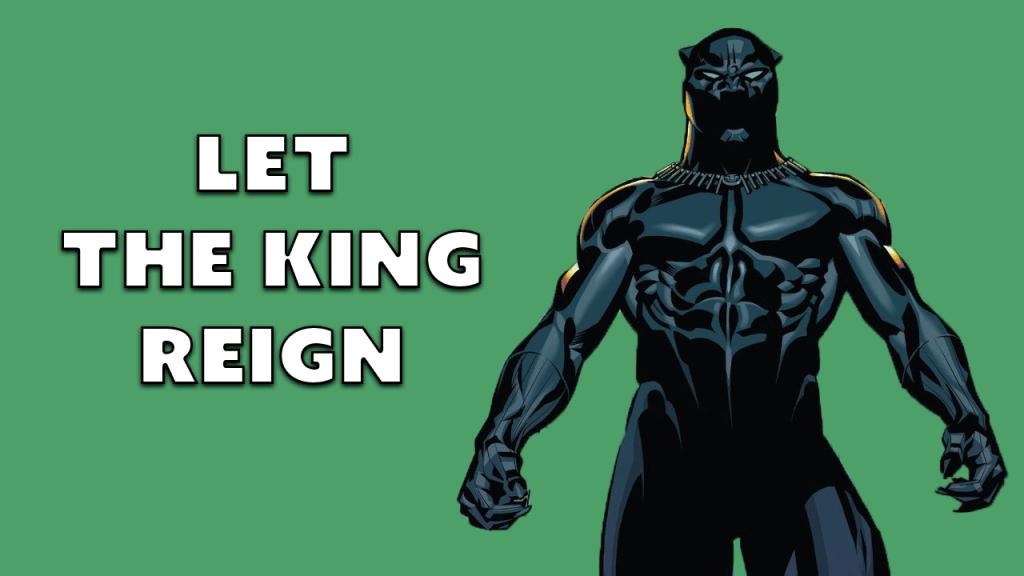 Let Black Panther Reign.