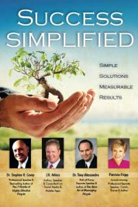 Success Simplified by Steven Covey, J.R. Atkins, Tony Alessandra & Patricia Fripp