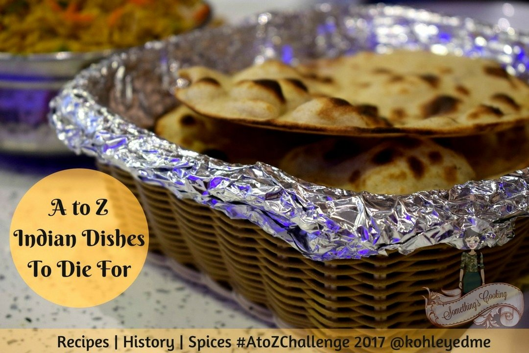 A to Z Indian DishesTo Die For - A to Z Challenge 2017 - Theme Reveal