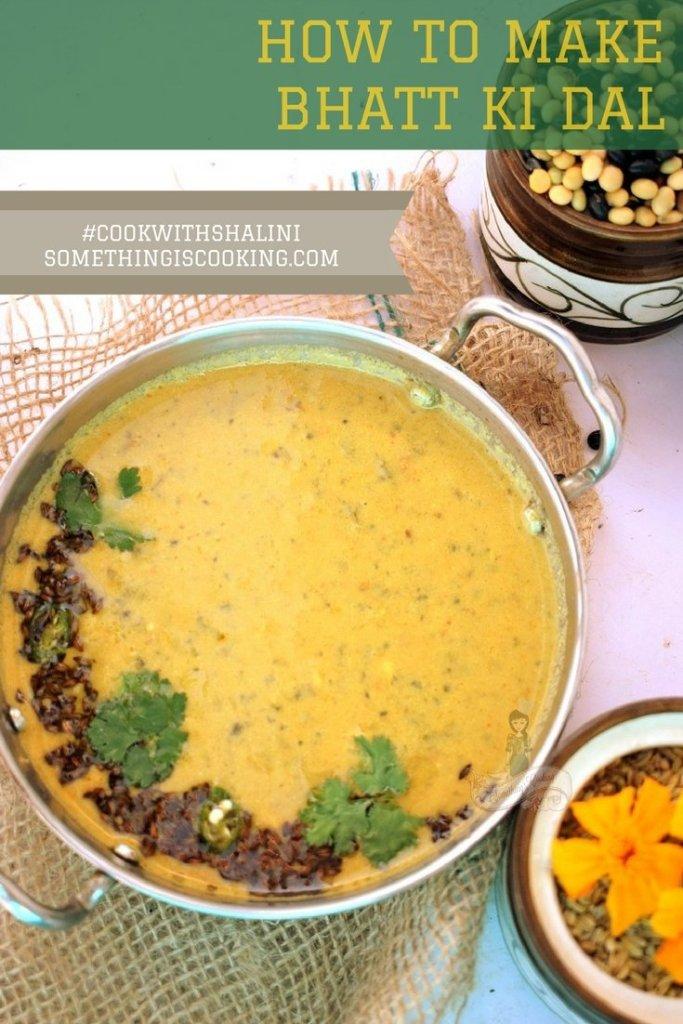 How to prepare Bhatt ki Dal Pinterest somethingiscooking.com Kumaoni cuisine