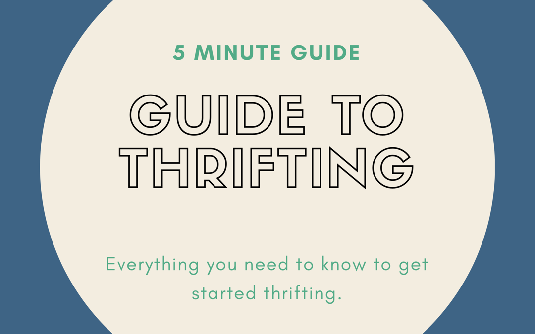 5 Minute guide to Thrifting: Where to begin