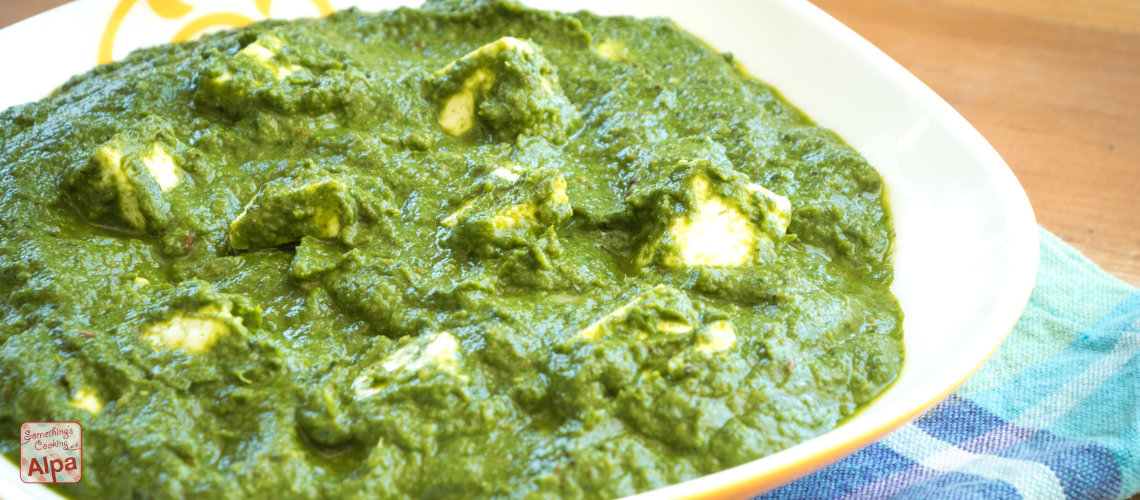 Palak Paneer Recipe Restaurant style   Something s Cooking with Alpa Palak Paneer Recipe Restaurant style