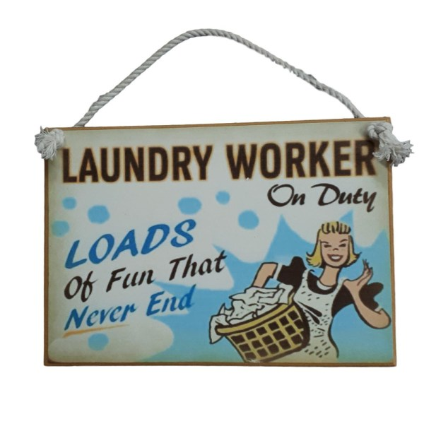 Country Printed Quality Wooden Sign with Hanger LAUNDRY WORKER ON DUTY Plaque New