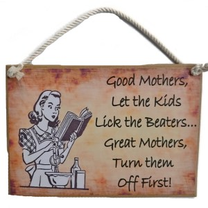 Country Printed Quality Wooden Sign GOOD MOTHERS BEATERS Funny Inspiring Plaque