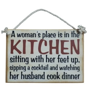 Country Printed Wooden Sign WOMEN PLACE IS IN THE KITCHEN Plaque New
