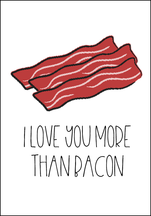 If you like to make people laugh on Valentine's day then these are the cards for you! They are perfect for the food lover in your life too! Go get a dozen donuts, a burger and fries or give your special someone some breakfast in bed with BACON! Who doesn't love bacon? somethingsplendiferous.com funny valentine