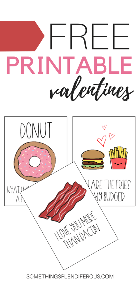 www.somethingsplendiferous.com funny valentine's day cards. If you like to make people laugh on Valentine's day then these are the cards for you! They are perfect for the food lover in your life too! Go get a dozen donuts, a burger and fries or give your special someone some breakfast in bed with BACON! Who doesn't love bacon?