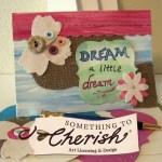 DREAM A Little Dream Card