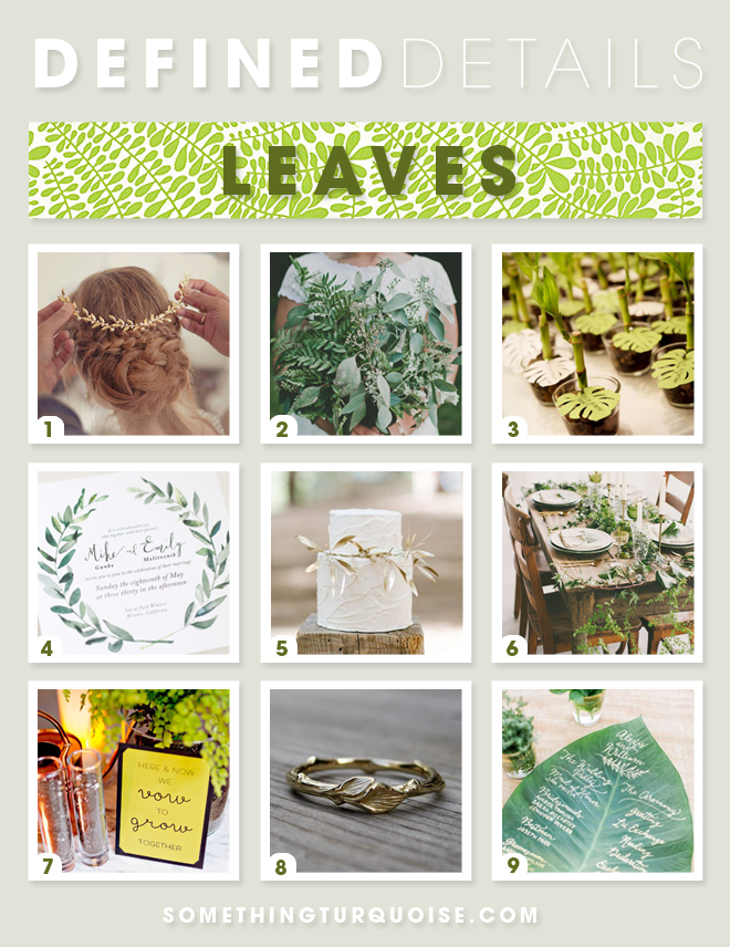 """Ideas on how to incorporate """"leaves"""" into your wedding"""