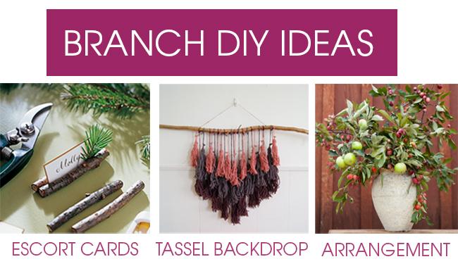 DIY BRANCH IDEAS