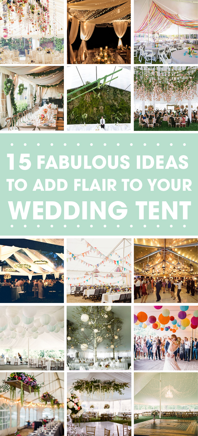 15 Ideas to Decorate your wedding Tent