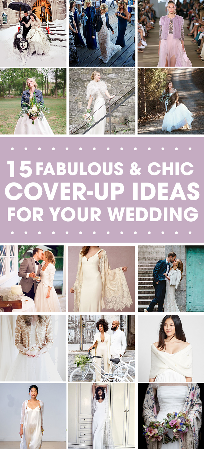 15 chic cover up ideas for your wedding gown