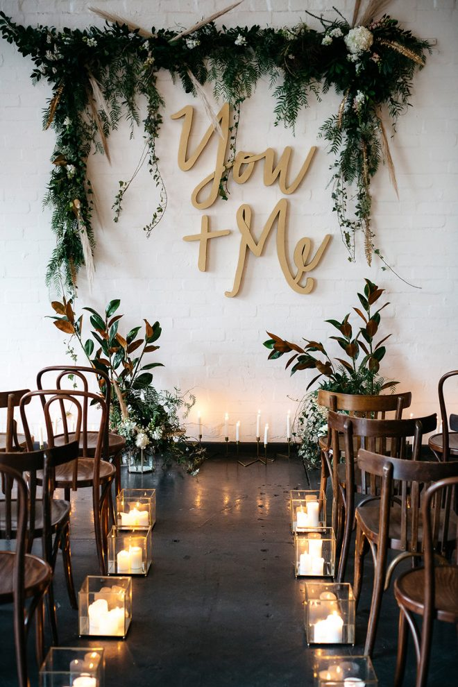 Gorgeous simple wedding - You and Me lettering and greenery.