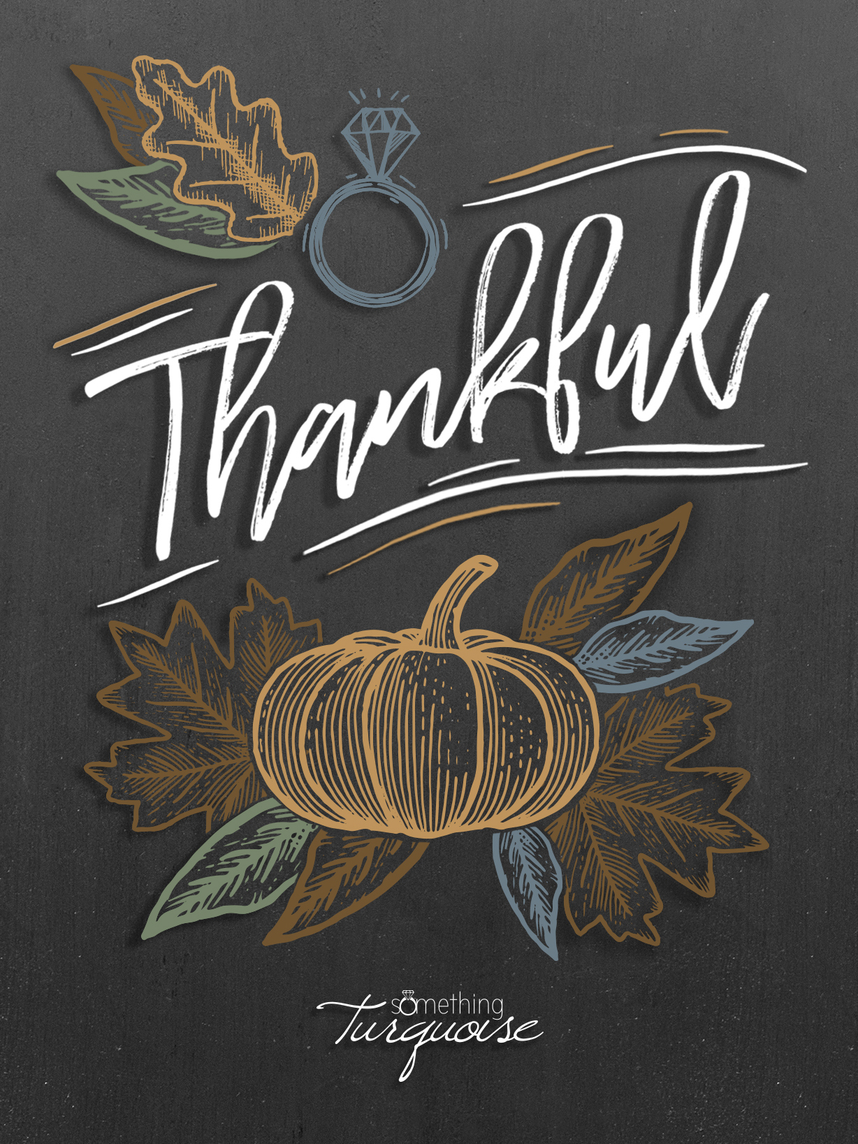 Happy Thanksgiving from the Something Turquoise team!