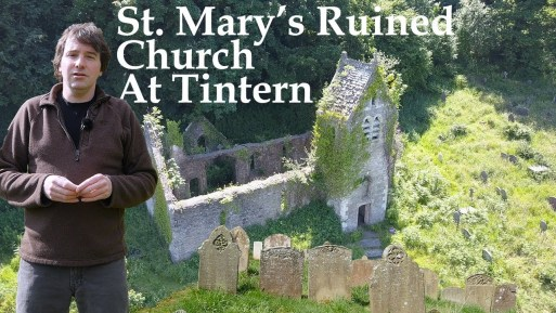 Exploring St. Mary's Church- a Ruin at Tintern in Wales